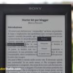 Sony PRS-T2 è privo del dizionario italiano. E' possibile cercare il significato di una parola su Google e Wikipedia