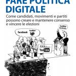 La comunicazione politica passa per vie digitali