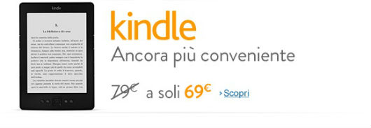 Offerta Kindle base 69 euro - estate 2013