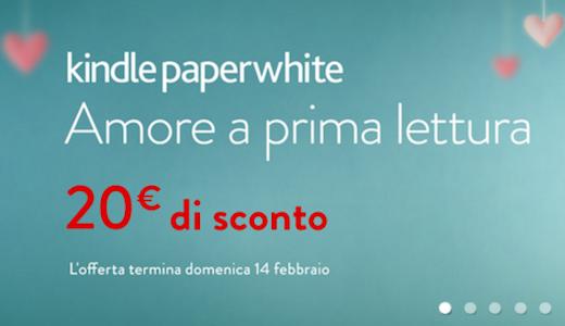 Kindle PaperWhite #SanValentino : sconto di 20 euro