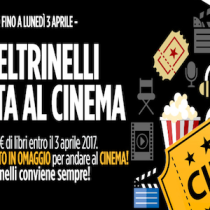 Vai al cinema gratis se acquisti libri in Feltrinelli