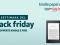 Le offerte Black Friday per Kindle e Kindle Fire