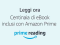 Prime Reading, ebook gratis per gli abbonati Amazon Prime