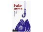 Che sia Bufala o Fake News, difenditi dalle notizie false