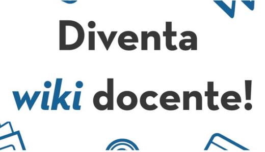 Fino al 22 marzo iscriviti ai corsi online 'Diventa wiki-docente'
